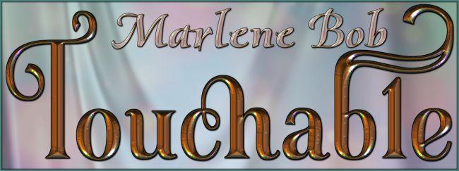 touchable-marlene-bob
