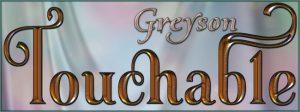 touchable-greyson