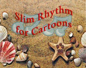 slim-rhythm-for-cartoons