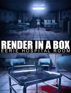 render-in-a-box-–-eerie-hospital-room