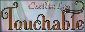 touchable-cecilia-lau